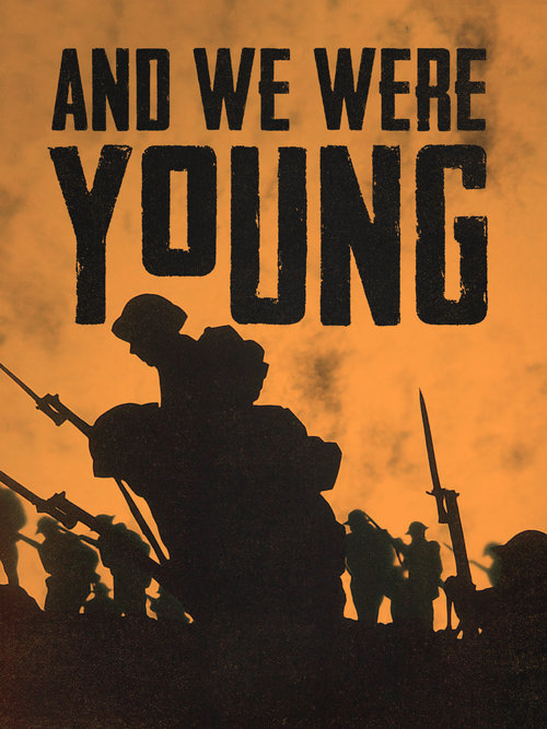 And We Were Young